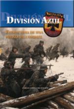 49250 - Caballero Jurado, J. - Division Azul. Estructura de una fuerza de combate