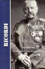 49275 - von Hindenburg, P. - Ricordi. Aus meinem leben. Da Cadetto della Guardia a Comandante in Capo
