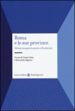 49286 - Letta-Segenni, C.-S. cur - Roma e le sue province. Dalla prima guerra punica a Diocleziano