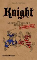 49311 - Matyszak, P. - Knight. The Medieval Warrior's (Unofficial) Manual