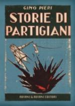 49342 - Pieri, G. - Storie di partigiani