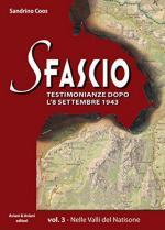 49345 - Coos, S. - Sfascio Vol 3. Testimonianze dopo l'8 settembre 1943 (Lo)