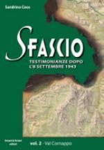 49347 - Coos, S. - Sfascio Vol 2. Testimonianze dopo l'8 settembre 1943: Val Cornappo (Lo)