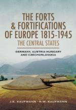 49361 - Kaufmann-Kaufmann, J.E.-H.W. - Forts and Fortifications of Europe 1815-1945. The Central States: Germany, Austria-Hungary and Czechoslovakia