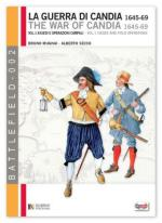 49384 - Mugnai-Secco, B.-A. - Guerra di Candia 1645-1669 Vol 1: assedi e operazioni campali (La)