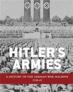 49393 - McNab, C. - Hitler's Armies. The German War Machine 1939-45