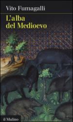 49463 - Fumagalli, V. - Alba del Medioevo (L')