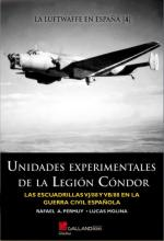 49472 - Permuy-Molina, R.A.-L. - Unidades experimentales de la Legion Condor. Las esquadrillas VJ/88 y VB/88 en la guerra civil espanola