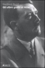 49481 - Boldt, G. - Ultimi giorni di Hitler (Gli)