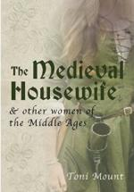 49516 - Mount, T. - Medieval Housewife (The)