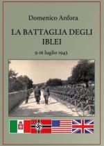 49523 - Anfora, D. - Battaglia degli Iblei. 9-16 Luglio 1943 (La)
