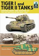 49530 - Oliver, D. - Tiger I and Tiger II Tanks. German Army and Waffen-SS. Last Battles in the West 1945 - TankCraft 13