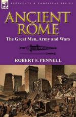 49549 - Pennell, R.F. - Ancient Rome. The Great Men, Army and Wars