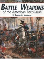 49554 - Neumann, G.C. - Battle Weapons of the American Revolution