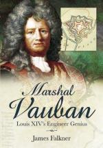 49556 - Falkner, J. - Marshal Vauban and the Defence of Louis XIV's France