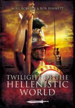 49580 - Roberts-Bennett, M.-B. - Twilight of the Hellenistic World