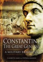 49585 - James-English, E.-S. - Constantine the Great general. A Military Biography
