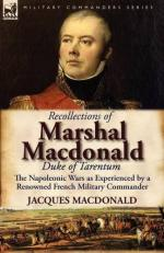 49588 - MacDonald, J. - Recollections of Marshal Macdonald Duke of Tarentum. The Napoleonic Wars as Experienced by a Renowned French Military Commander