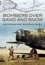49607 - Granfield, A. - Bombers over Sand and Snow. 205 Group RAF in WWII