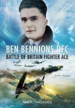 49612 - Thomas, N. - Ben Bennions DFC. Battle of Britain Fighter Ace