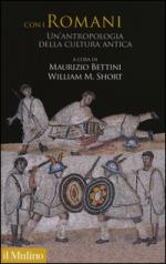 49625 - Bettini-Short, M.-W.M. - Con i Romani. Un'antropologia della cultura antica