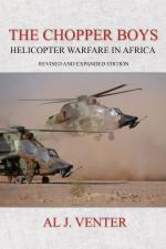 49626 - Venter, A.J. - Chopper Boys. Helicopter Warfare in Africa (The) Revised and Expanded Edition