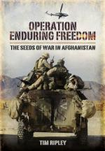 49641 - Ripley, T. - Operation Enduring Freedom. America's Afghan War 2001 to 2002