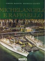 49648 - Eliseo-Bandini, M.-S. - Michelangelo e Raffaello. La fine di un'epoca