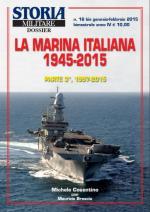 49650 - Cosentino-Brescia, M.-M. - Marina Italiana 1945-2015 Parte 3a: 1997-2015 - Storia Militare Dossier 16bis (La)