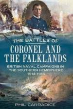 49712 - Carradice, P. - Battles of Coronel and the Falklands. British Naval Campaigns in the Southern Hemisphere 1914-1915 (The)