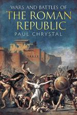 49714 - Chrystal, P. - Wars and Battles of the Roman Republic