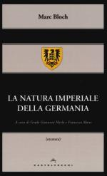 49717 - Bloch, M. - Natura imperiale della Germania (La)