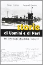 49726 - Capraro-Lodato, G.-L. - Storie di uomini e di navi. Un'avventura chiamata 'Veniero'