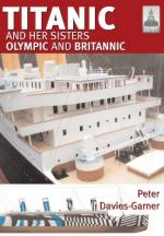 49740 - Davies Garner, P. - Titanic and her sisters Olympic and Britannic - Shipcraft 18