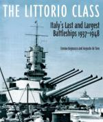 49743 - Bagnasco-De Toro, E.-A. - Littorio Class. Italy's Last and Largest Battleships 1937-1948 (The)