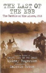 49751 - Rogerson, S. - Last of the Ebb. The Battle of the Aisne 1918 (The)