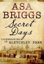 49755 - Briggs, A. - Secret Days. Codebreaking in  Bletchley Park