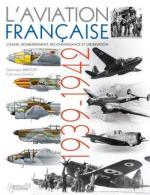49791 - Breffort-Jouineau, D.-A. - Aviation Francaise 1939-1942. Chasse, Bombardement, Reconnaissance, Observation (L')