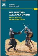 49813 - Loda', L. cur - Dal trattato alla sala d'armi. Studi e strumenti della scherma storica