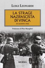 49830 - Leonardi, L. - Strage nazifascista di Vinca. 24 agosto 1944 (La)