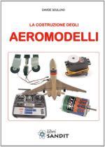49832 - Scullino, D. - Costruzione degli aeromodelli (La)