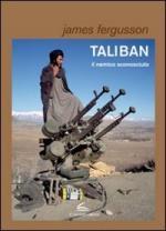 49839 - Fergusson, J. - Taliban. Il nemico sconosciuto