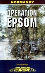 49849 - Saunders, T. - Battleground Europe - Operation Epsom. VIII British Corps vs 1st SS Panzerkorps