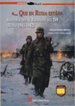 49890 - Jimenez, M.R. - ...Que en Russia estan. Historia del II Batallon del 269 (Russia 1941-1942)