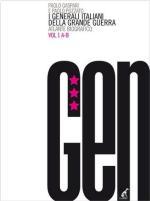 49903 - Gaspari-Pozzato, P.-P. - Generali Italiani della Grande Guerra. Atlante Biografico Vol 1: A-B (I)