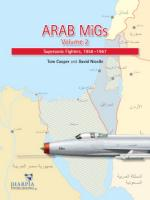49911 - Cooper-Nicolle, T.-D. - Arab MIGs Vol 2: Supersonic Fighters 1958-1967