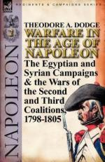 49922 - Dodge, T.A. - Warfare in the Age of Napoleon Vol 2. The Egyptian and Syrian Campaigns and the Wars of the Second and Third Coalitions 1798-1805