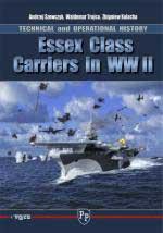 49937 - Szewczyk-Trojca-Kolacha, A.-W.-Z. - Essex Class Carriers in WWII. Technical and Operational History