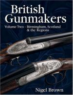 49938 - Brown, N. - British Gunmakers Vol 2: Birmingham, Scotland and the Regions