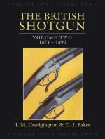 49940 - Crudgington-Baker, I.-D. - British Shotgun Vol 2: 1871-1890